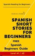 Spanish Short Stories for Beginners: Spanish Reading for Beginners