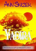 Yadira: A ShortBook by Snow Flower