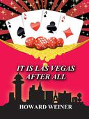 It Is Las Vegas After All