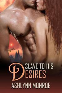 Slave to His Desires