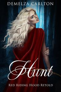 Hunt: Red Riding Hood Retold