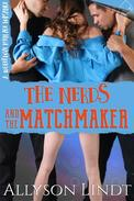 The Nerds and the Matchmaker
