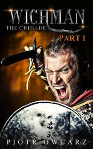 Wichman: The Crusade