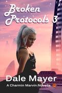 Broken Protocols #3
