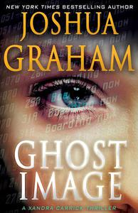 GHOST IMAGE: A Xandra Carrick Thriller