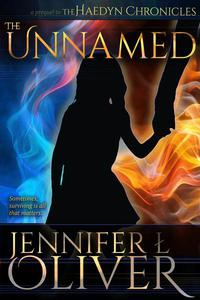 The Unnamed, Prequel to the Haedyn Chronicles