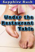 Under the Restaurant Table (public footjob fetish)