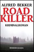 Road Killer: Kriminalroman
