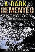 A Dark & Demented Anthology: Dark Fantasy Blinks (Vol. 1)