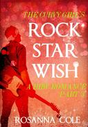 The Curvy Girl's Rock Star Wish 3
