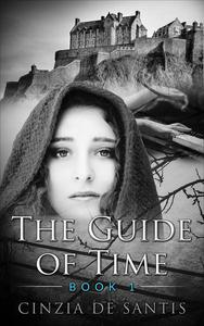 The Guide of Time. Book I: The Journey