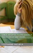Quick Answers to Frequently Asked Credit Questions