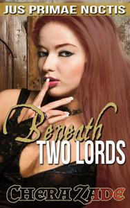 Beneath Two Lords