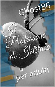 Il Professore di Istituto