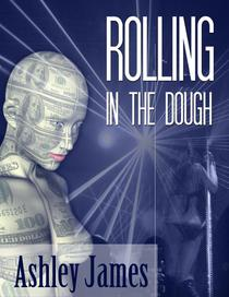 Rolling In The Dough (Couple Erotica)