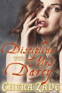 Discipline for Mrs. Darcy