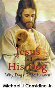 Jesus and His Dog