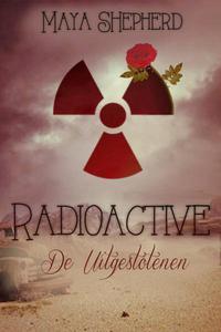 Radioactive, De Uitgestotenen