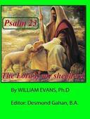 The Shepherd Psalm:  A Meditation