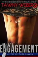 Rules of Engagement: A Sexy Military Novella