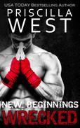 Wrecked - [New Beginnings]