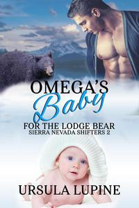 Omega's Baby for the Lodge Bear