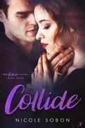 Collide: Episode Three
