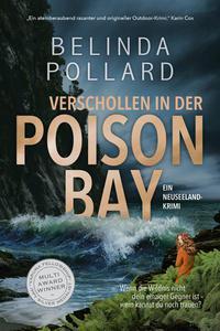 Verschollen in der Poison Bay: Ein Neuseeland-Krimi