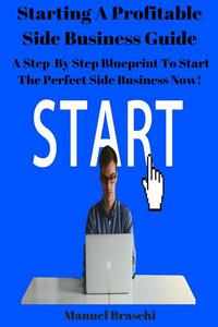 Starting a Profitable Side Business Guide