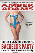 Her Landlord's Bachelor Party (Older Man Fantasies)