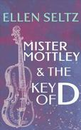 Mister Mottley and the Key of D