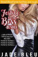 Fertile for the Boss Bundle