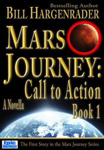 Mars Journey: Call to Action (Book 1)