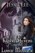 Kysha Stevens and The Lunar Massacre