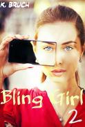 Bling Girl 2