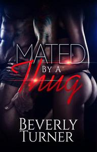 Mated By A Thug