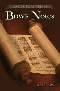 Bow's Notes