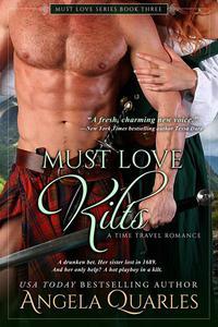 Must Love Kilts (A Time Travel Romance)