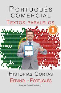Portugués comercial [1] Textos paralelos   Negocios! Historias Cortas (Español - Portugués)
