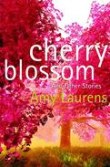 Cherry Blossom and Other Stories