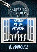 Matty Cruz Adventures 1,2,3: Box Set