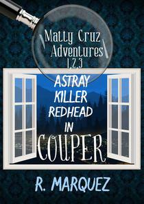 Matty Cruz Adventures 1,2,3: Box Set