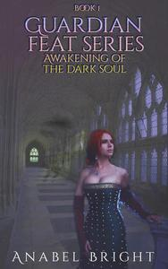 Awakening Of The Dark Soul