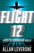 Flight 12: A Kristin Cunningham Thriller