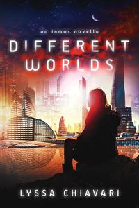 Different Worlds: An Iamos Novella