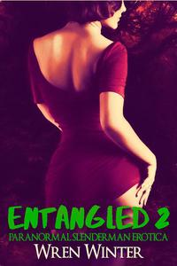 Entangled 2
