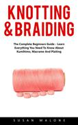 Knotting & Braiding