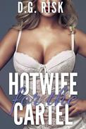 Hotwife for the Cartel