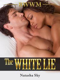 The White Lie: BWWM