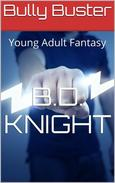 Bully Buster - Young Adult Fantasy